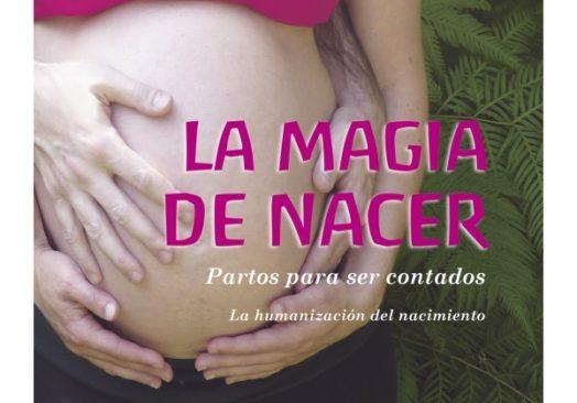 La magia de nacer (aniversario del libro)